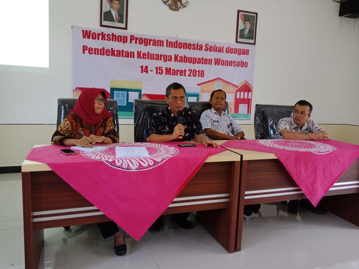Workshop Program Indonesia Sehat dengan Pendekatan Keluarga Kabupaten Wonosobo